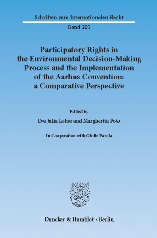 Participatory Rights in the Environmental Decision-Making Process and the Implementation of the Aarhus Convention: a Comparative Perspective. cover