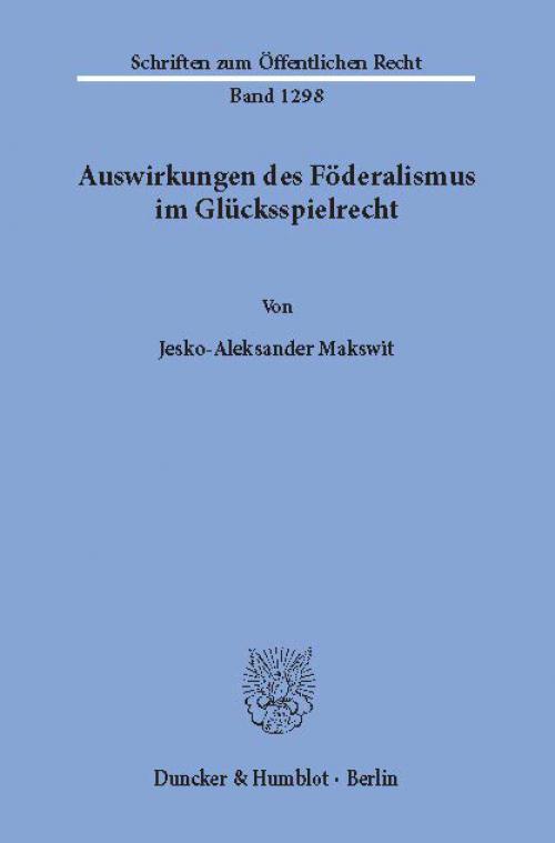 Auswirkungen des Föderalismus im Glücksspielrecht. cover