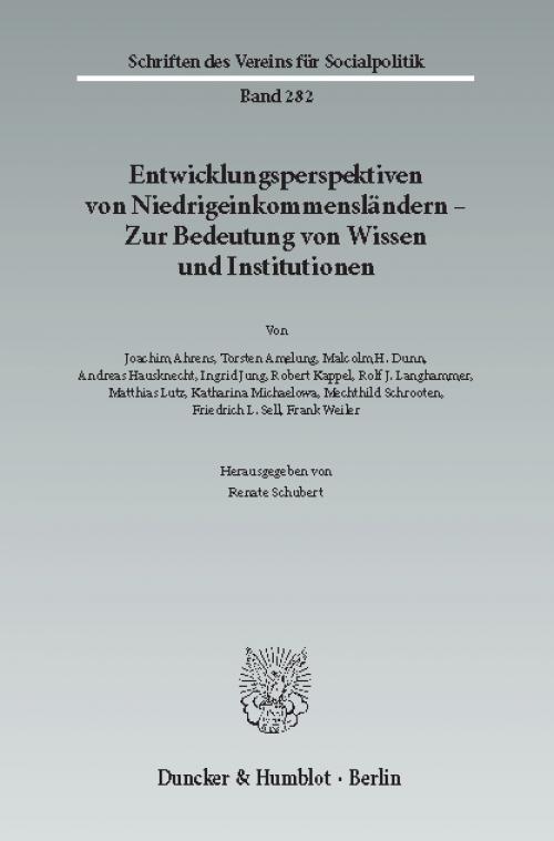 Entwicklungsperspektiven von Niedrigeinkommensländern - Zur Bedeutung von Wissen und Institutionen. cover