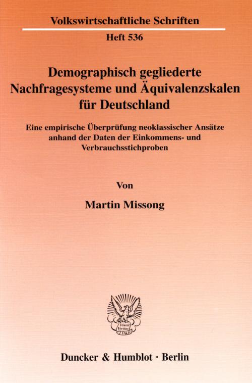 Demographisch gegliederte Nachfragesysteme und Äquivalenzskalen für Deutschland. cover