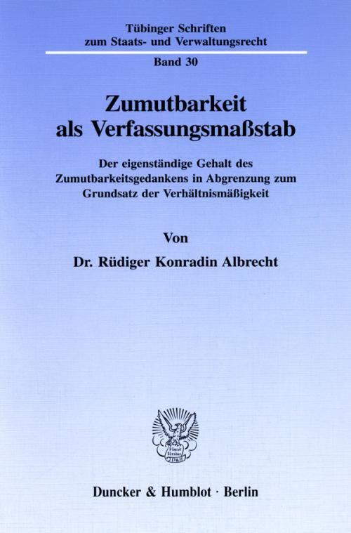Zumutbarkeit als Verfassungsmaßstab. cover