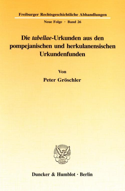 Die tabellae-Urkunden aus den pompejanischen und herkulanensischen Urkundenfunden. cover