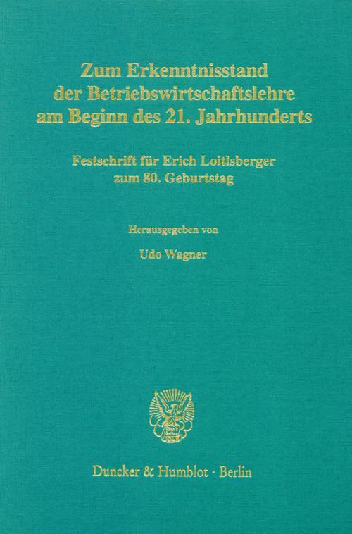Zum Erkenntnisstand der Betriebswirtschaftslehre am Beginn des 21. Jahrhunderts. cover