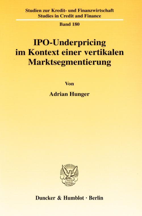 IPO-Underpricing im Kontext einer vertikalen Marktsegmentierung. cover