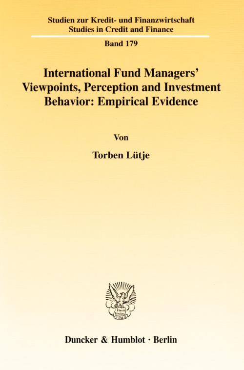 International Fund Managers' Viewpoints, Perception and Investment Behavior: Empirical Evidence. cover