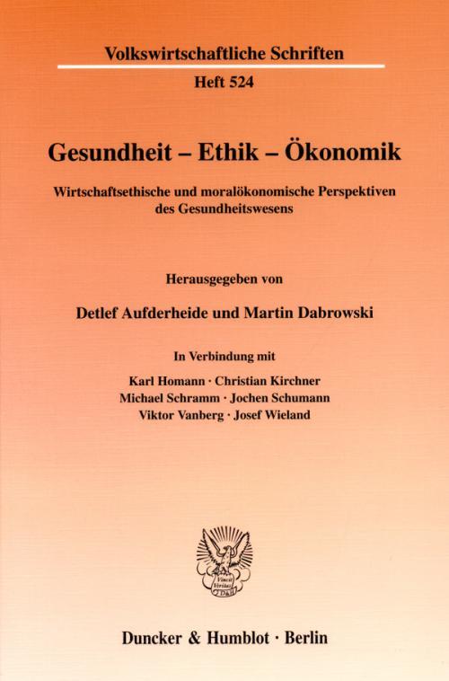 Gesundheit - Ethik - Ökonomik. cover