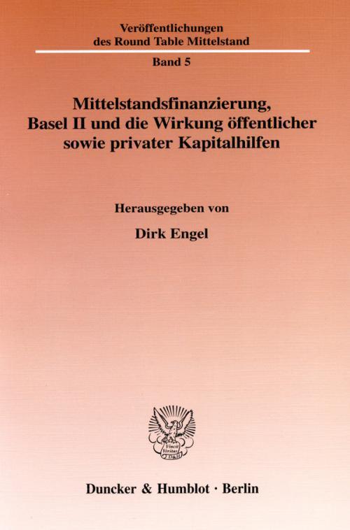 Mittelstandsfinanzierung, Basel II und die Wirkung öffentlicher sowie privater Kapitalhilfen. cover