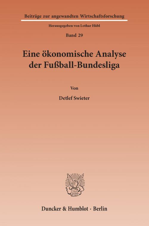 Eine ökonomische Analyse der Fußball-Bundesliga. cover