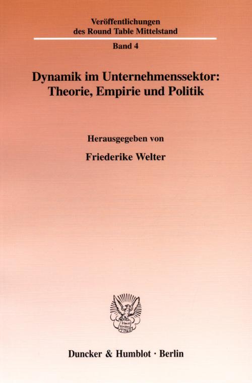 Dynamik im Unternehmenssektor: Theorie, Empirie und Politik. cover