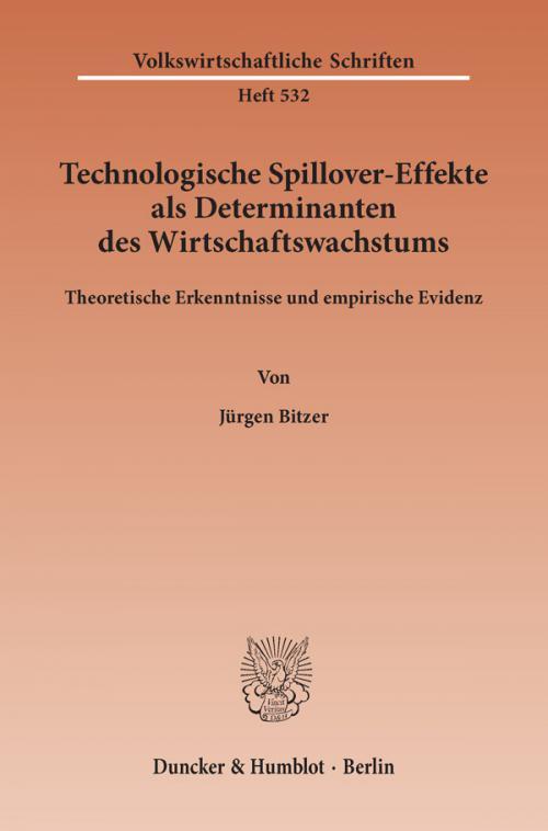 Technologische Spillover-Effekte als Determinanten des Wirtschaftswachstums. cover