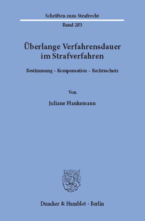 Überlange Verfahrensdauer im Strafverfahren. cover