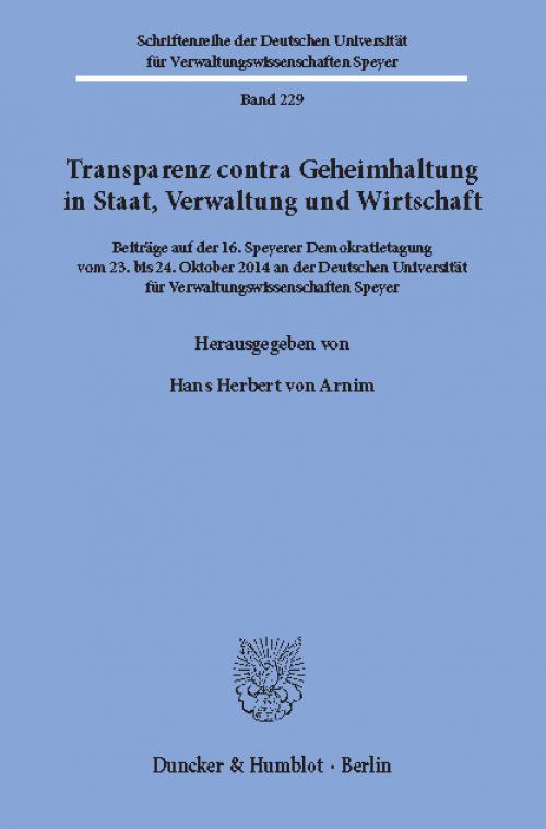 Transparenz contra Geheimhaltung in Staat, Verwaltung und Wirtschaft. cover