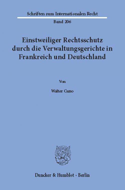 Einstweiliger Rechtsschutz durch die Verwaltungsgerichte in Frankreich und Deutschland. cover