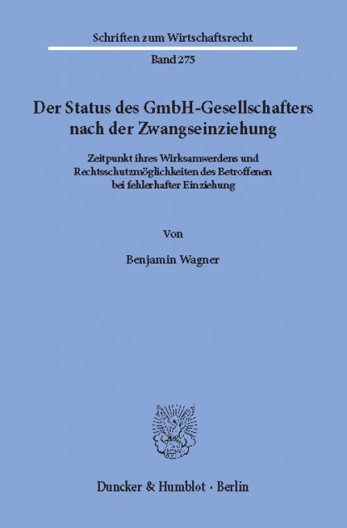 Der Status des GmbH-Gesellschafters nach der Zwangseinziehung. cover