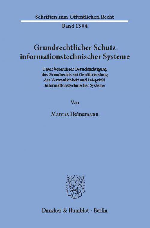 Grundrechtlicher Schutz informationstechnischer Systeme. cover