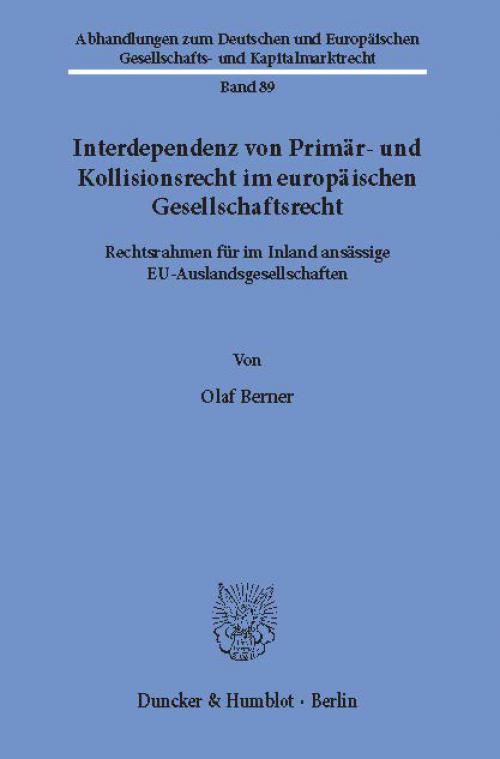 Interdependenz von Primär- und Kollisionsrecht im europäischen Gesellschaftsrecht. cover