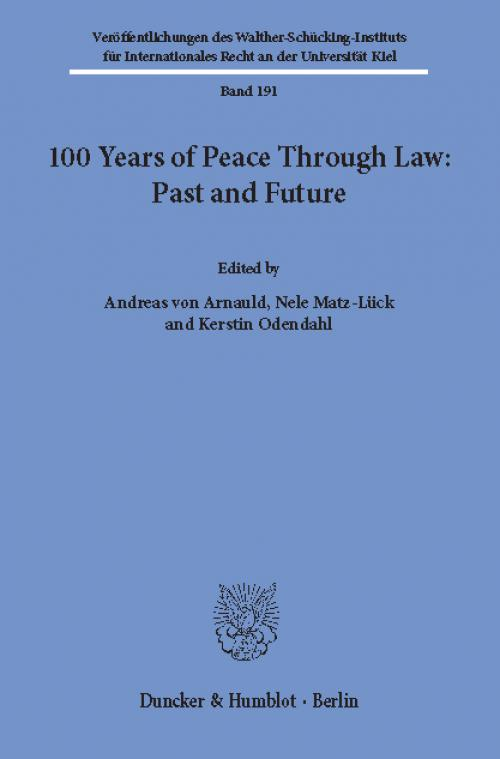 100 Years of Peace Through Law: Past and Future. cover