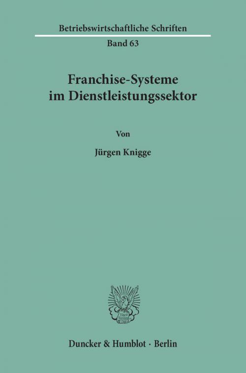 Franchise-Systeme im Dienstleistungssektor. cover