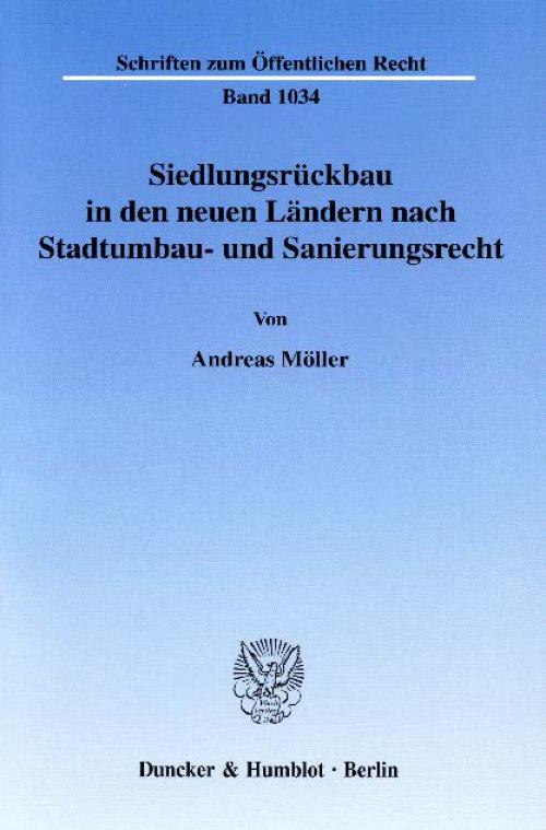 Siedlungsrückbau in den neuen Ländern nach Stadtumbau- und Sanierungsrecht. cover