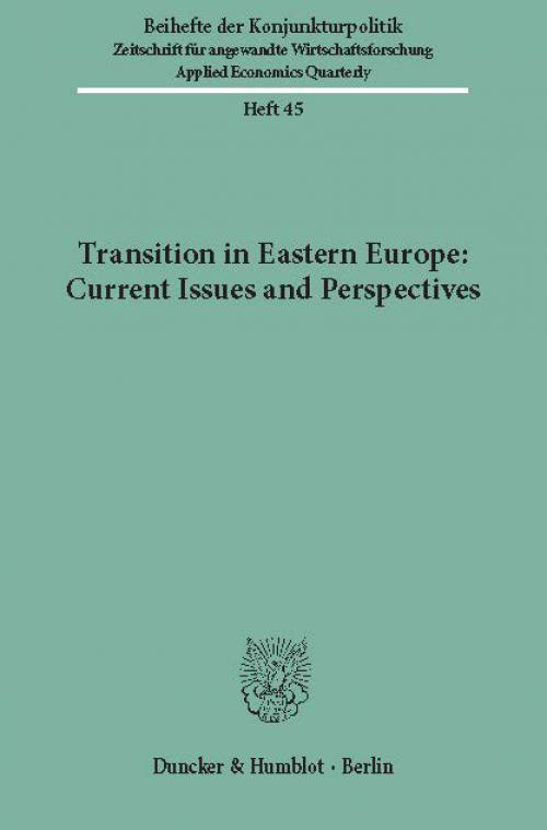 Transition in Eastern Europe: Current Issues and Perspectives. cover