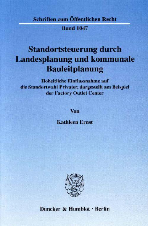 Standortsteuerung durch Landesplanung und kommunale Bauleitplanung. cover