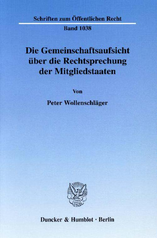 Die Gemeinschaftsaufsicht über die Rechtsprechung der Mitgliedstaaten. cover