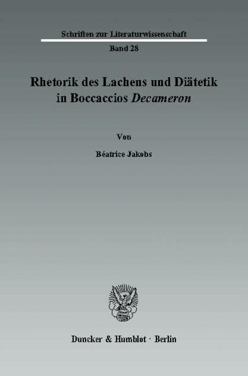 Rhetorik des Lachens und Diätetik in Boccaccios Decameron. cover