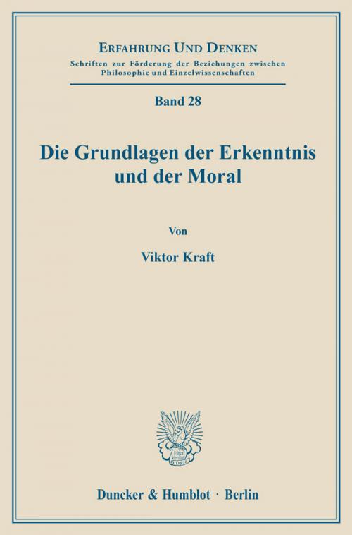 Die Grundlagen der Erkenntnis und der Moral. cover