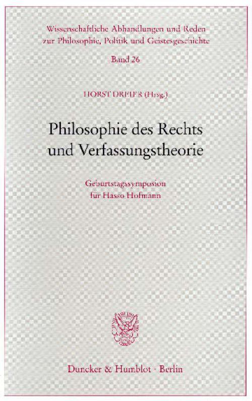 Philosophie des Rechts und Verfassungstheorie. cover