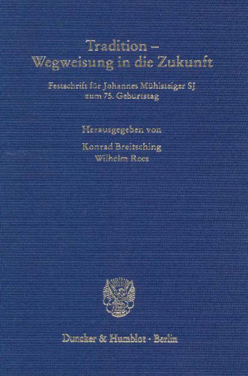 Tradition - Wegweisung in die Zukunft. cover