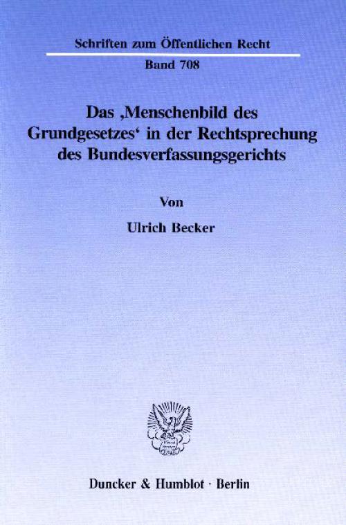 Das 'Menschenbild des Grundgesetzes' in der Rechtsprechung des Bundesverfassungsgerichts. cover