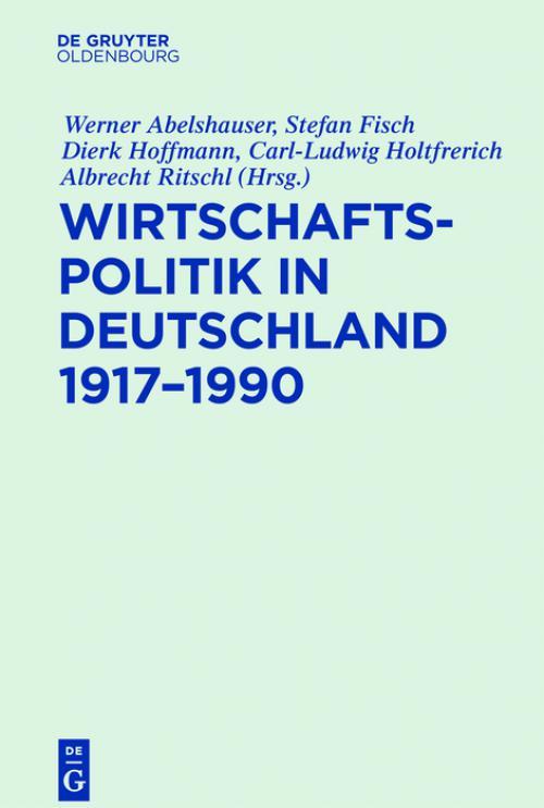 Wirtschaftspolitik in Deutschland 1917–1990 cover