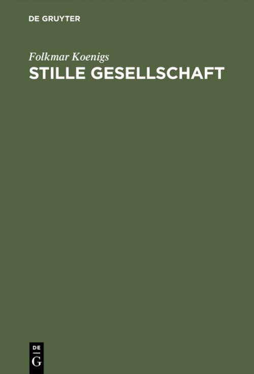 Stille Gesellschaft cover