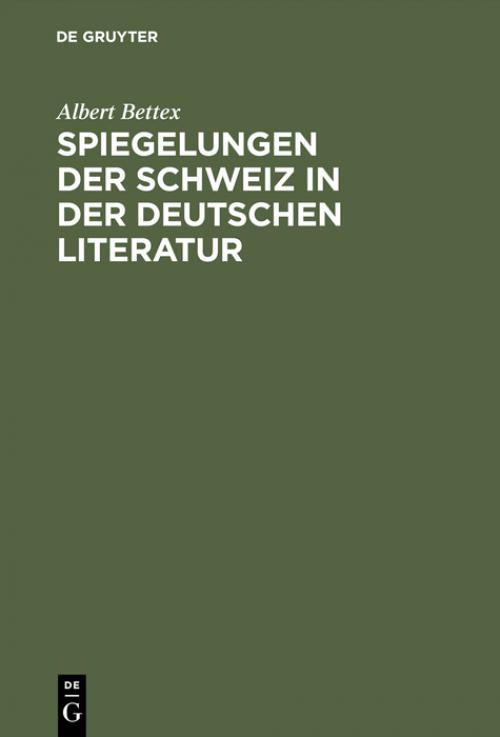 Spiegelungen der Schweiz in der deutschen Literatur cover