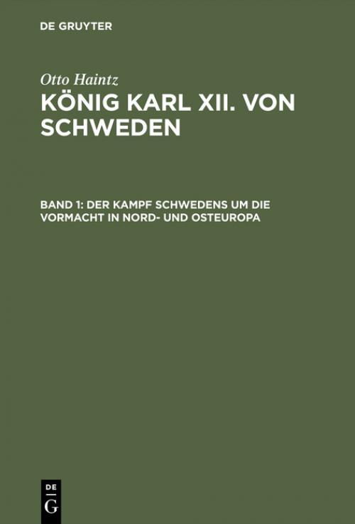 Der Kampf Schwedens um die Vormacht in Nord- und Osteuropa (1697–1709) cover
