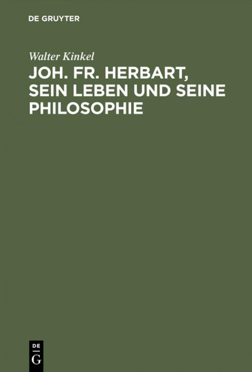 Joh. Fr. Herbart, sein Leben und seine Philosophie cover