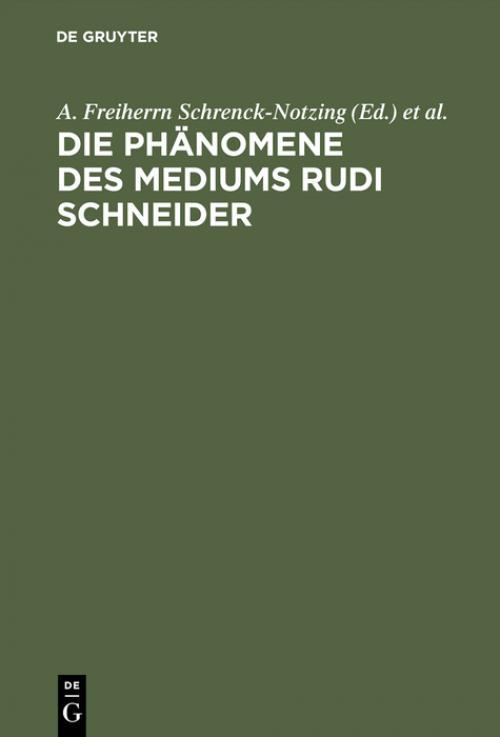 Die Phänomene des Mediums Rudi Schneider cover