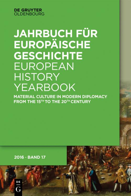 Material Culture in Modern Diplomacy from the 15th to the 20th Century cover