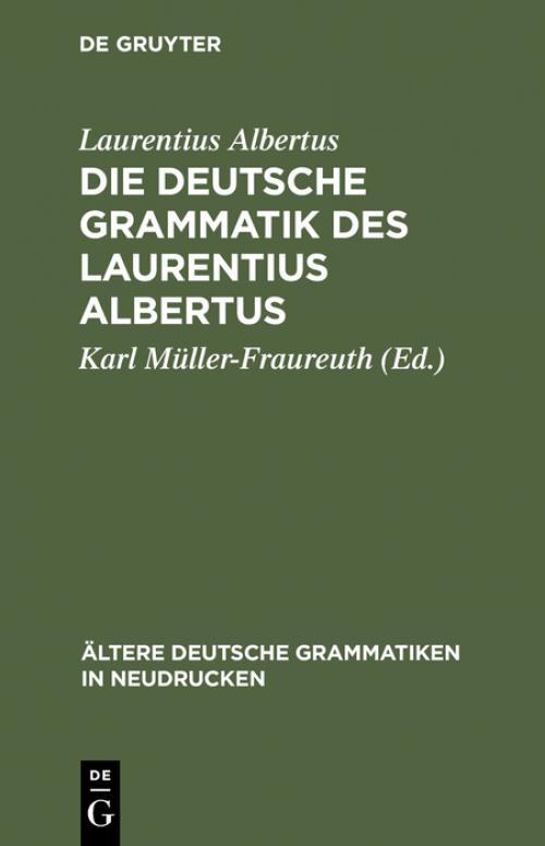 Die deutsche Grammatik des Laurentius Albertus cover