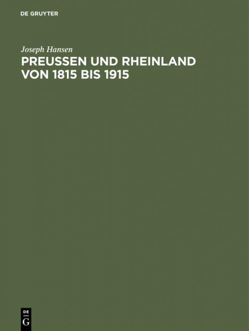 Preußen und Rheinland von 1815 bis 1915 cover