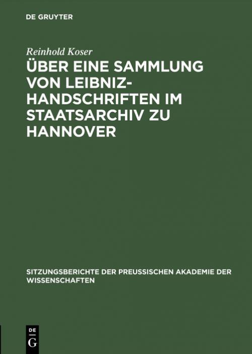 Über eine Sammlung von Leibniz-Handschriften im Staatsarchiv zu Hannover cover
