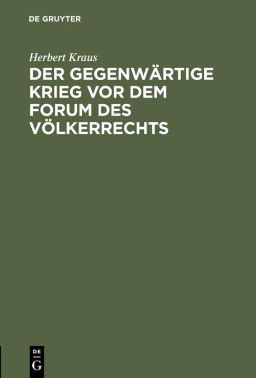 Der gegenwärtige Krieg vor dem Forum des Völkerrechts cover