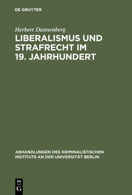 Liberalismus und Strafrecht im 19. Jahrhundert cover
