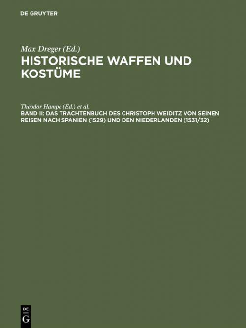 Das Trachtenbuch des Christoph Weiditz von seinen Reisen nach Spanien (1529) und den Niederlanden (1531/32) cover