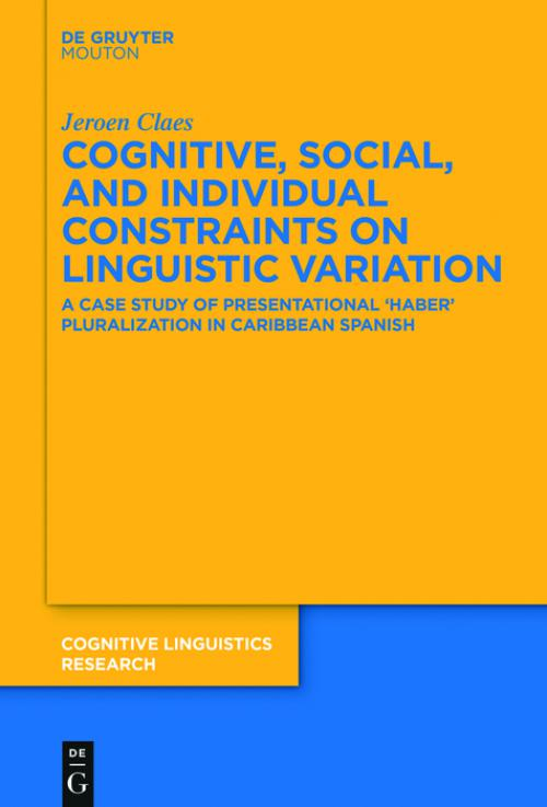 Cognitive, Social, and Individual Constraints on Linguistic Variation cover