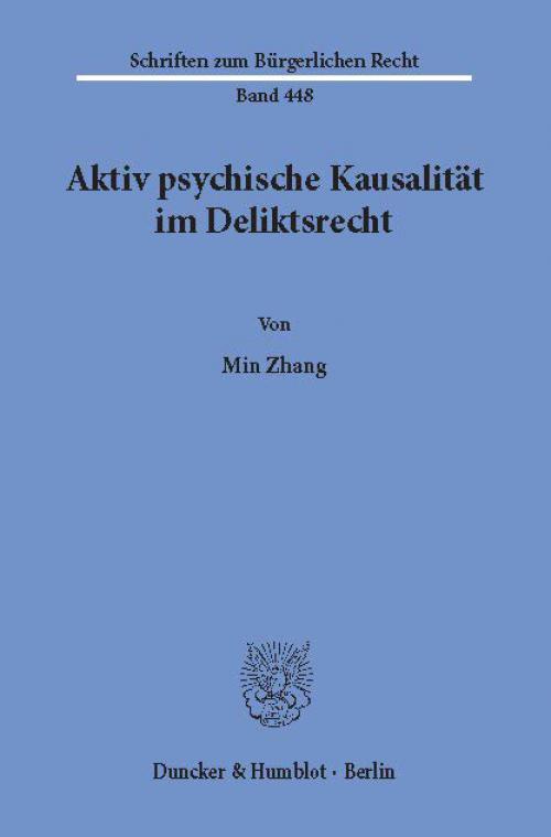 Aktiv psychische Kausalität im Deliktsrecht. cover