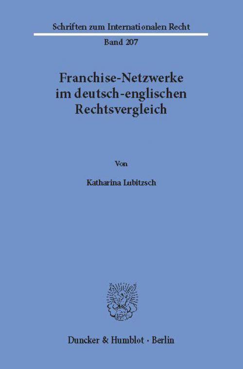 Franchise-Netzwerke im deutsch-englischen Rechtsvergleich. cover