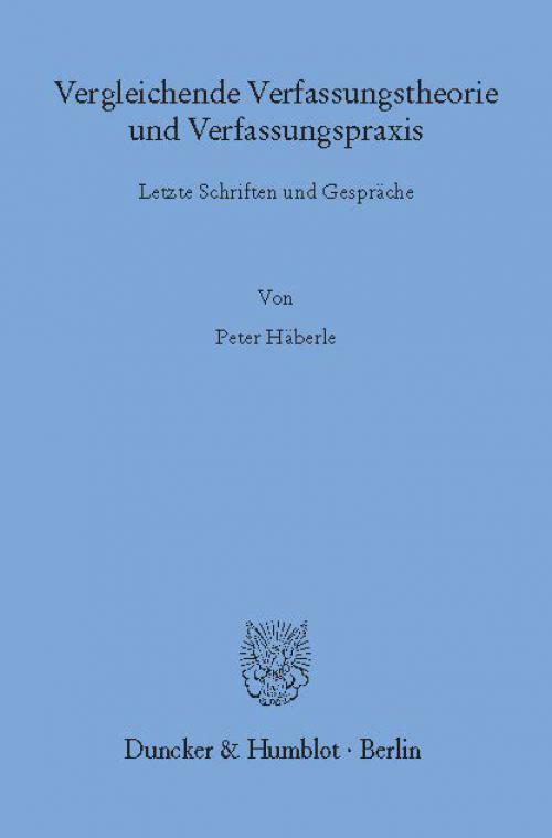 Vergleichende Verfassungstheorie und Verfassungspraxis. cover