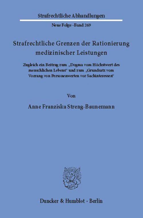 Strafrechtliche Grenzen der Rationierung medizinischer Leistungen. cover