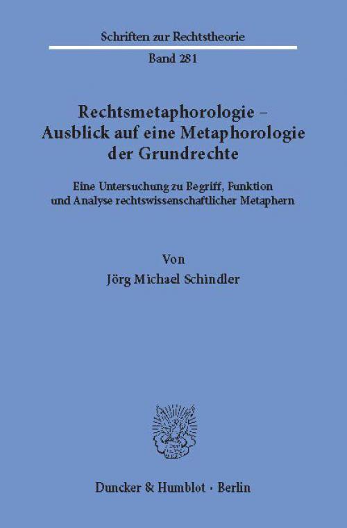 Rechtsmetaphorologie – Ausblick auf eine Metaphorologie der Grundrechte. cover